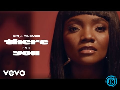 Simi – There For You ft. Ms Banks